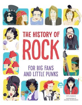 The History of Rock For Big Fans and Little Punks