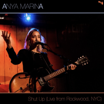 "Anya Marina - ""Shut Up (Live from Rockwood, NYC)"""