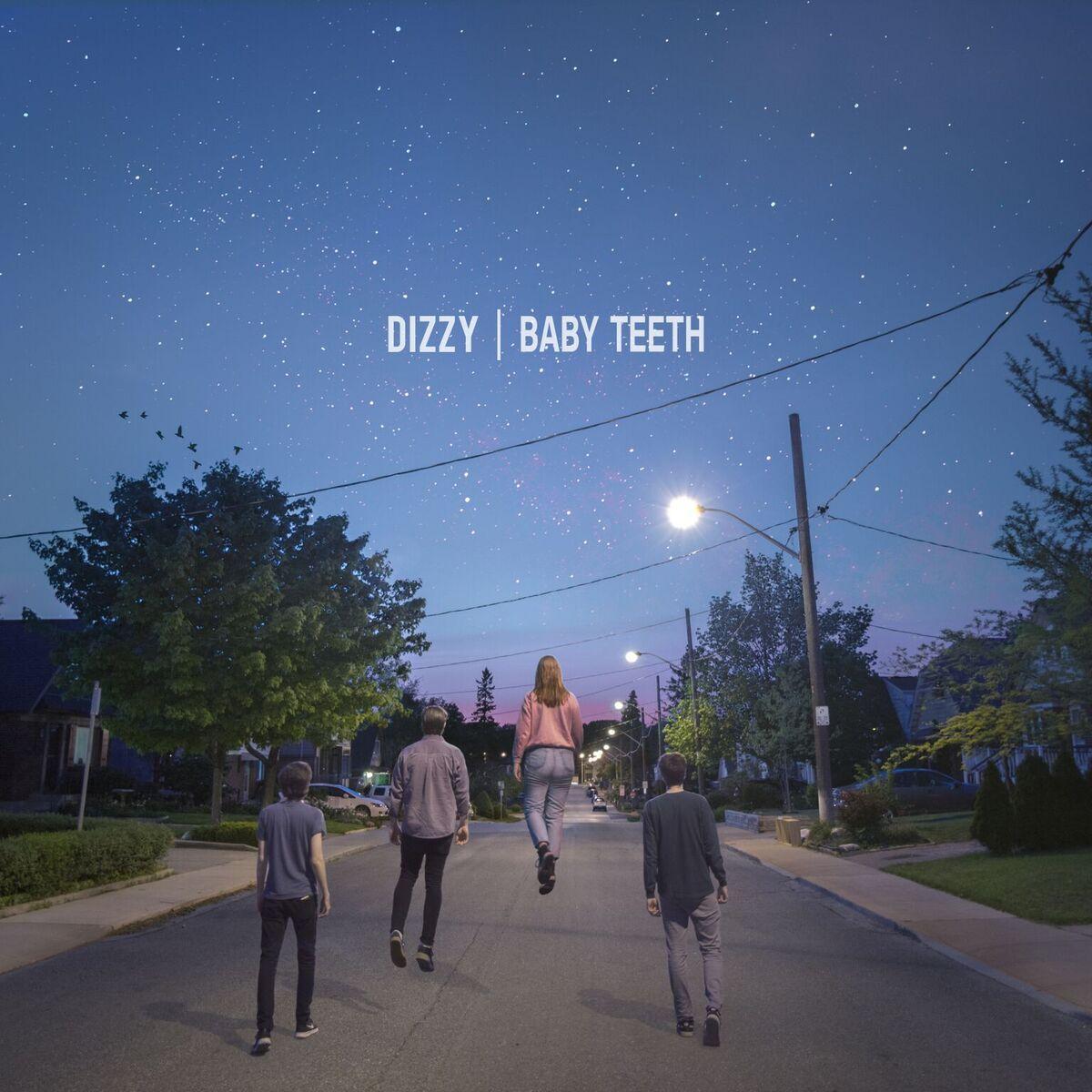 Dizzy - Baby Teeth