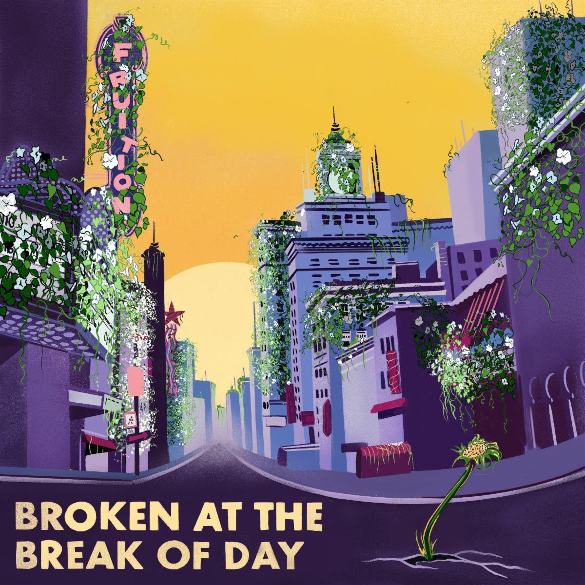 'Broken at the Break of Day' cover art